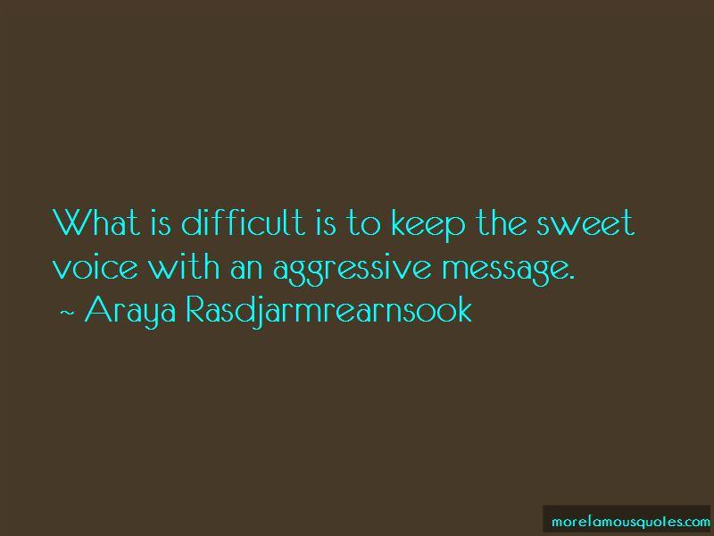 Araya Rasdjarmrearnsook Quotes Pictures 3