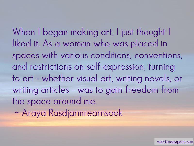 Araya Rasdjarmrearnsook Quotes