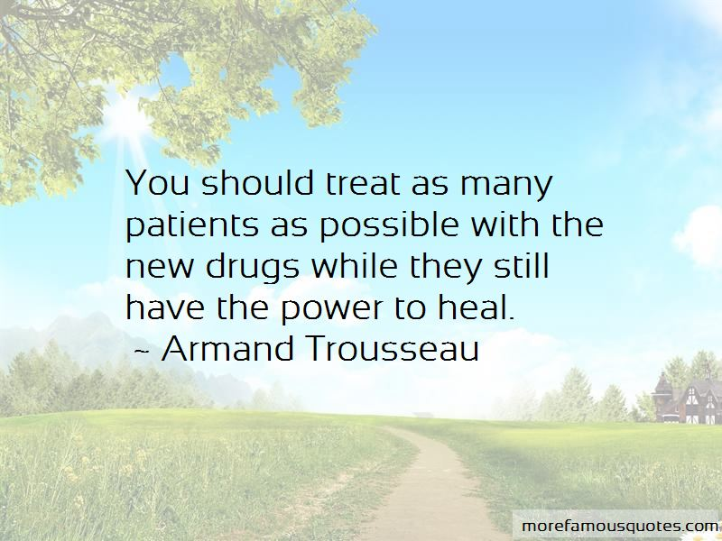 Armand Trousseau Quotes Pictures 4