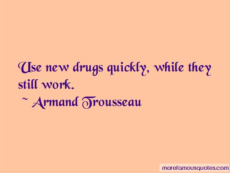 Armand Trousseau Quotes
