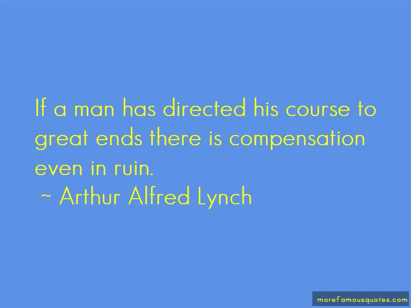 Arthur Alfred Lynch Quotes Pictures 2