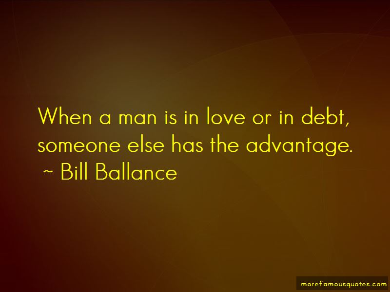 Bill Ballance Quotes Pictures 2