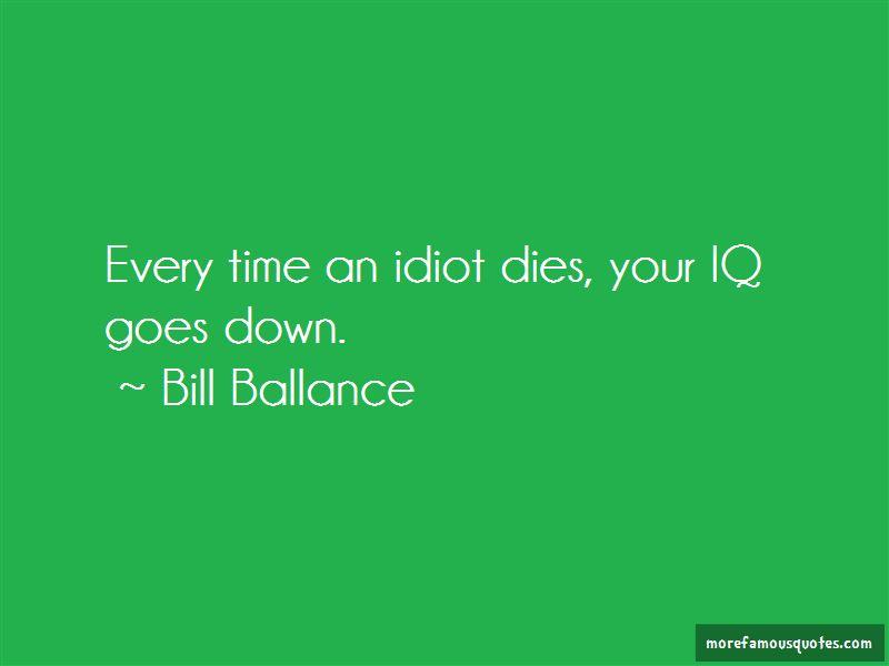 Bill Ballance Quotes