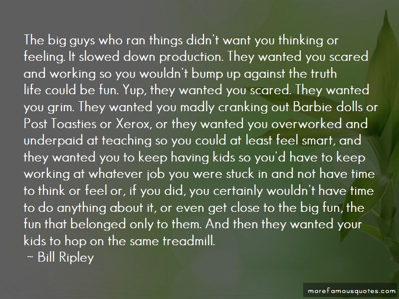 Bill Ripley Quotes