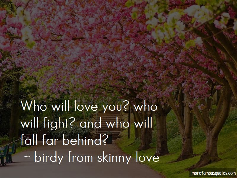 Birdy From Skinny Love Quotes