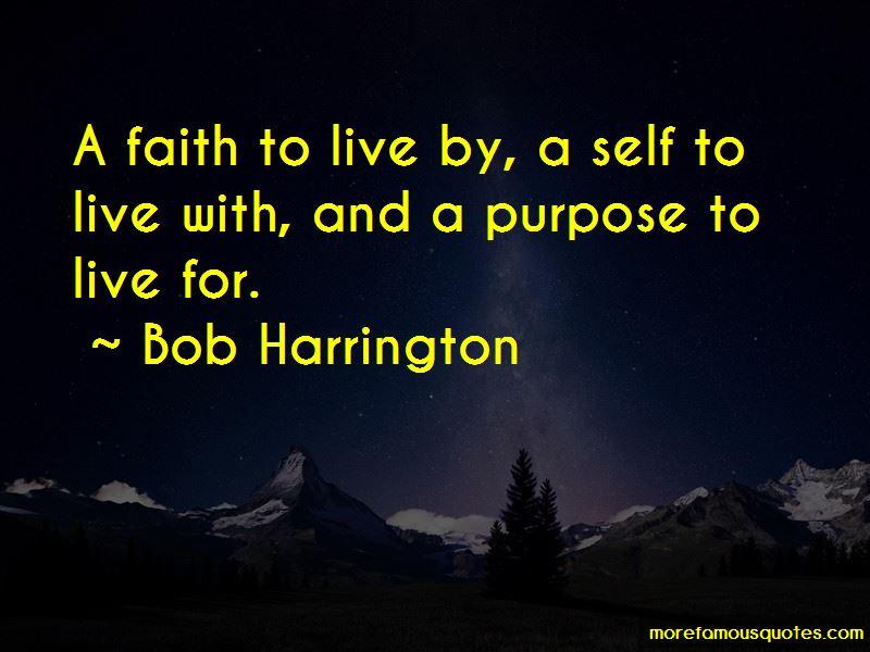 Bob Harrington Quotes