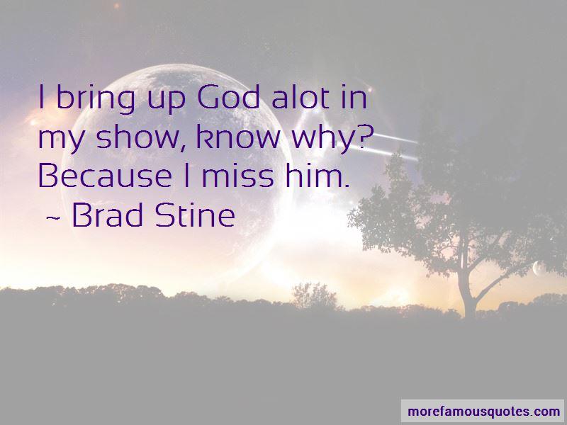 Brad Stine Quotes Pictures 2