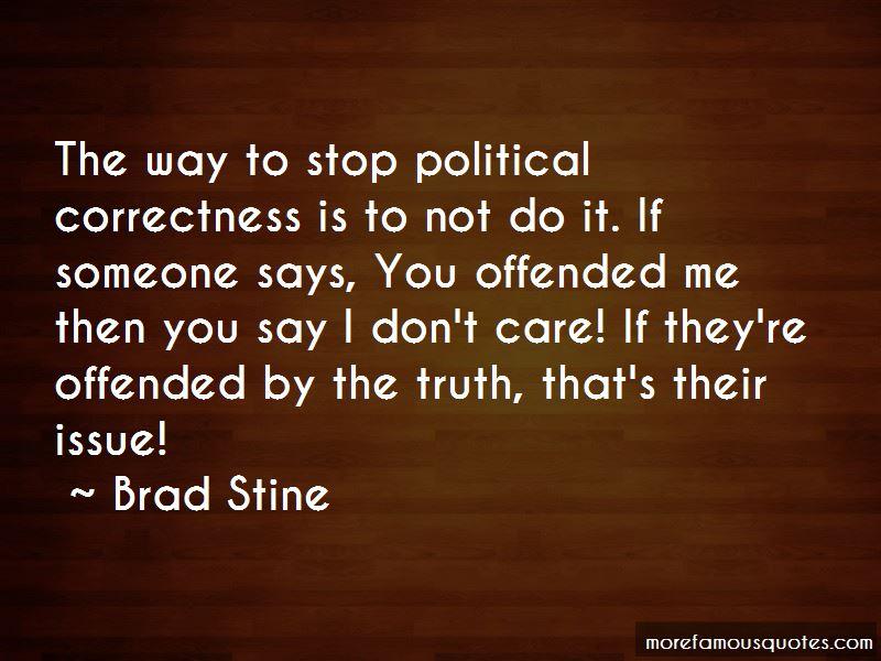 Brad Stine Quotes