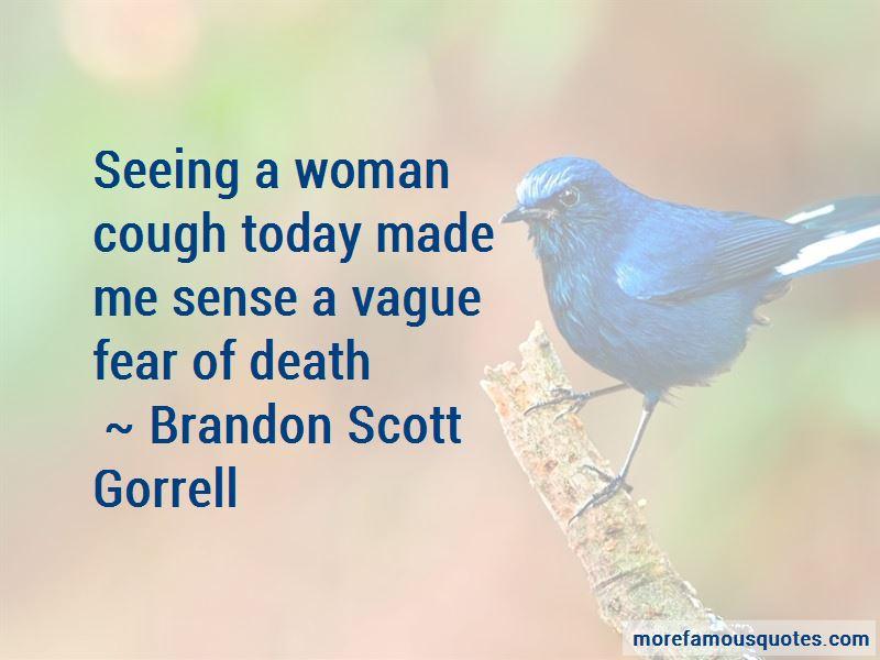 Brandon Scott Gorrell Quotes Pictures 3