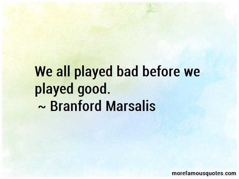 Branford Marsalis Quotes Pictures 4