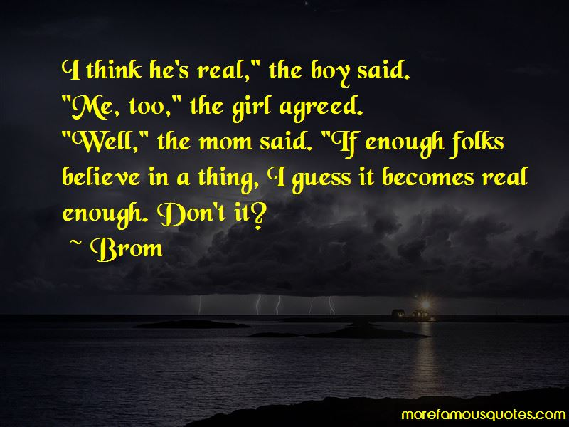 Brom Quotes Pictures 4