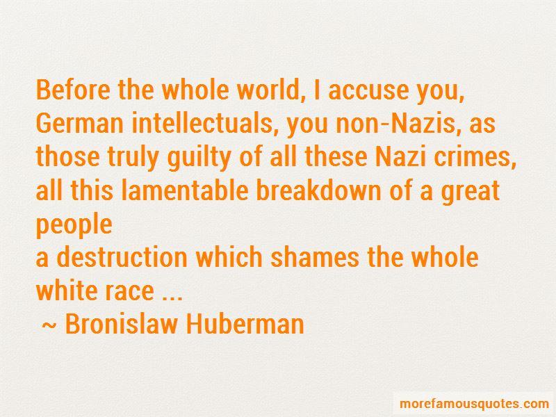 Bronislaw Huberman Quotes Pictures 2