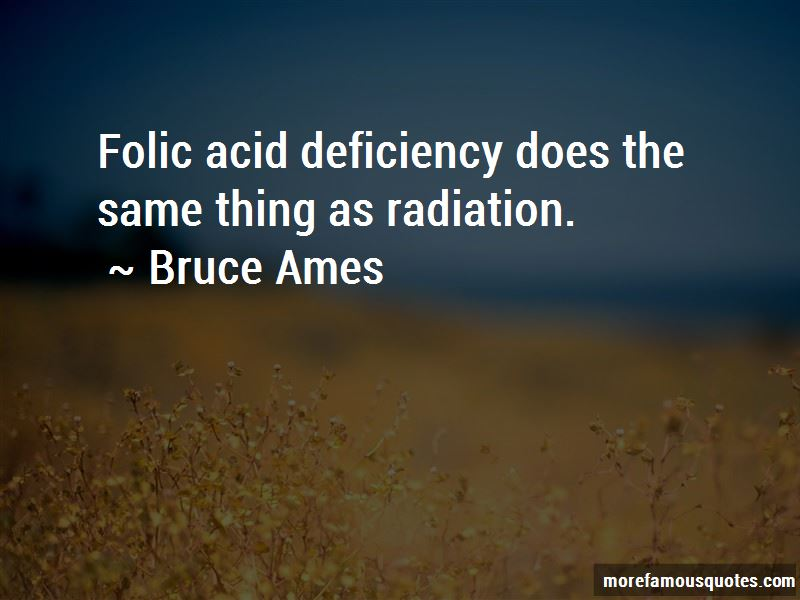 Bruce Ames Quotes