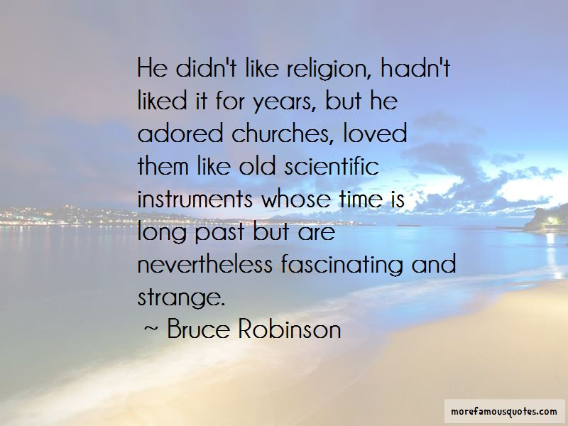 Bruce Robinson Quotes Pictures 2