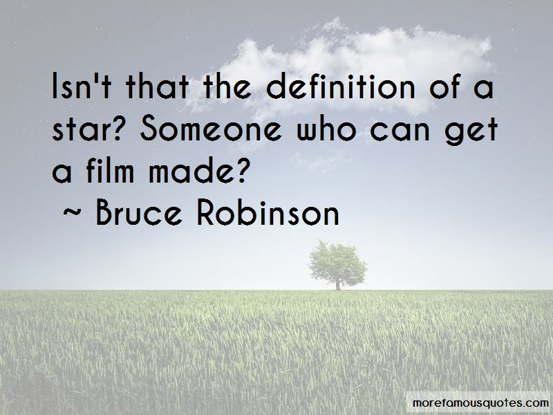 Bruce Robinson Quotes Pictures 3