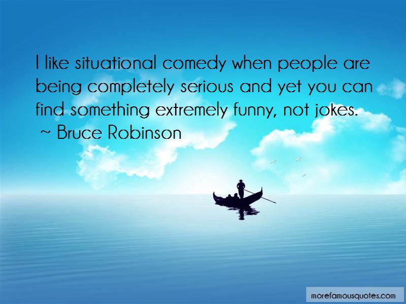 Bruce Robinson Quotes Pictures 4