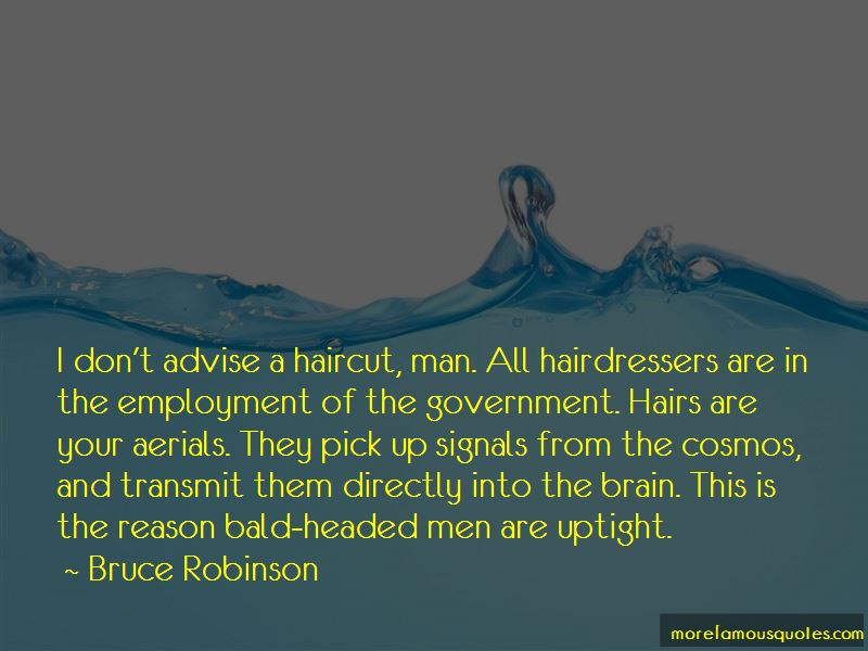 Bruce Robinson Quotes