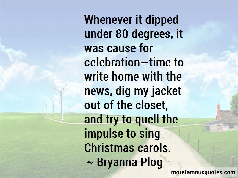 Bryanna Plog Quotes