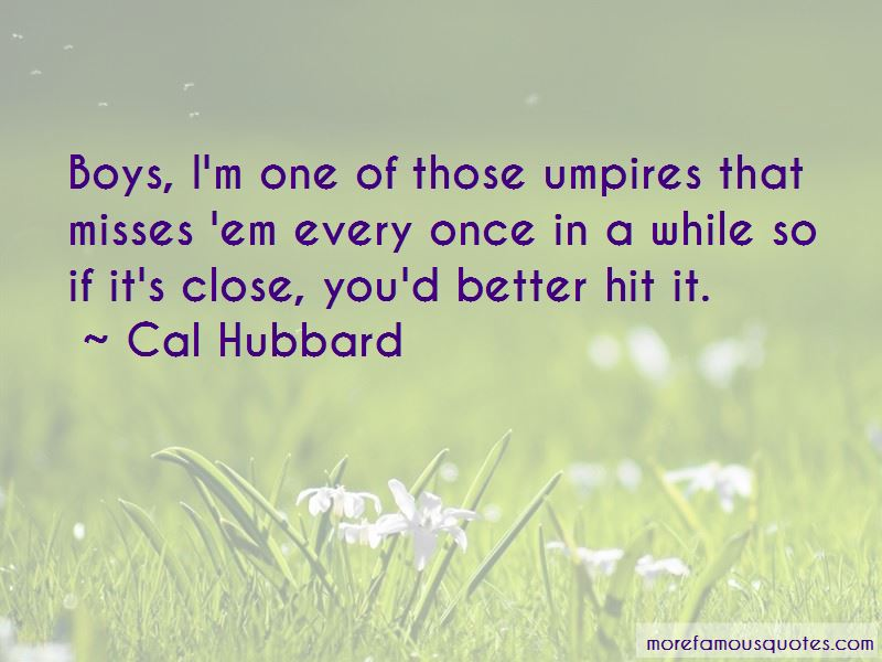 Cal Hubbard Quotes Pictures 3