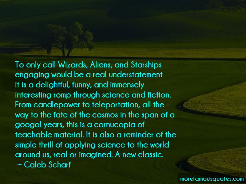 Caleb Scharf Quotes Pictures 2