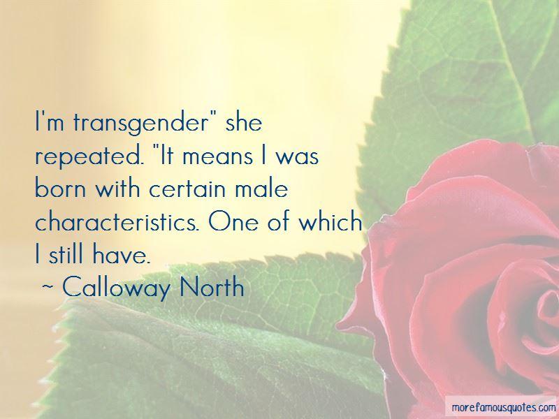 Calloway North Quotes