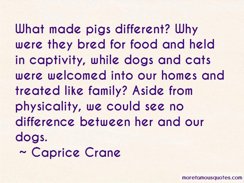 Caprice Crane Quotes