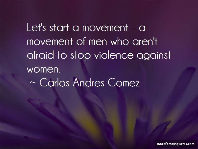 Carlos Andres Gomez Quotes Pictures 2