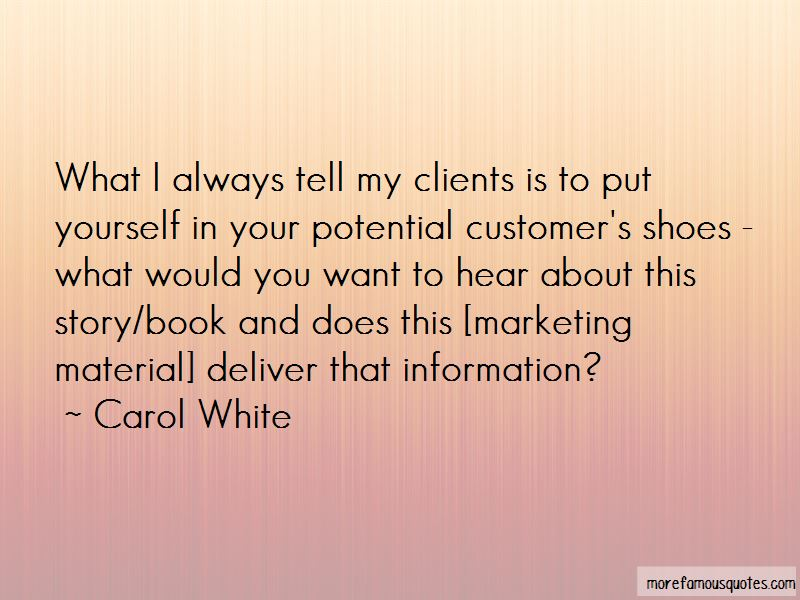 Carol White Quotes