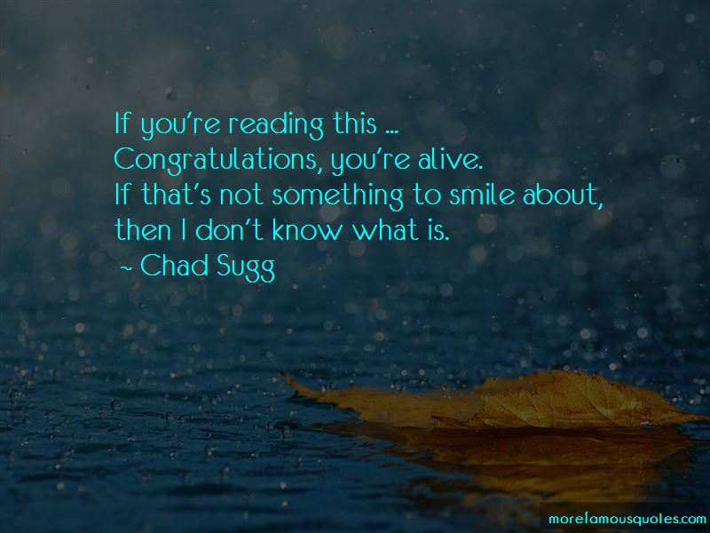Chad Sugg Quotes Pictures 3