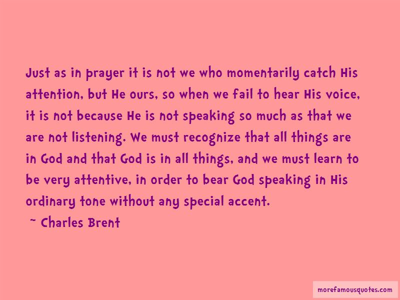 Charles Brent Quotes Pictures 2
