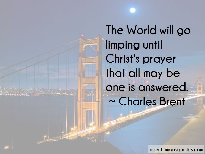 Charles Brent Quotes Pictures 3