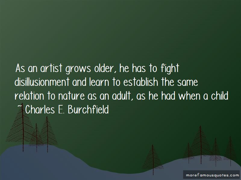 Charles E. Burchfield Quotes Pictures 3