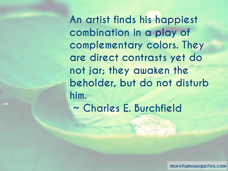 Charles E. Burchfield Quotes