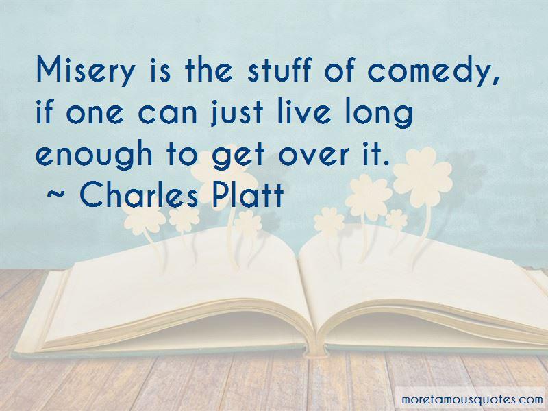 Charles Platt Quotes Pictures 3