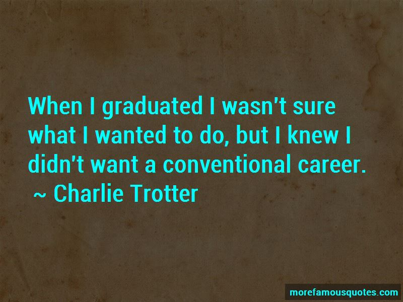 Charlie Trotter Quotes Pictures 2