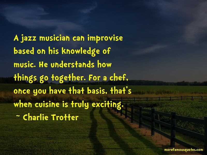 Charlie Trotter Quotes Pictures 4