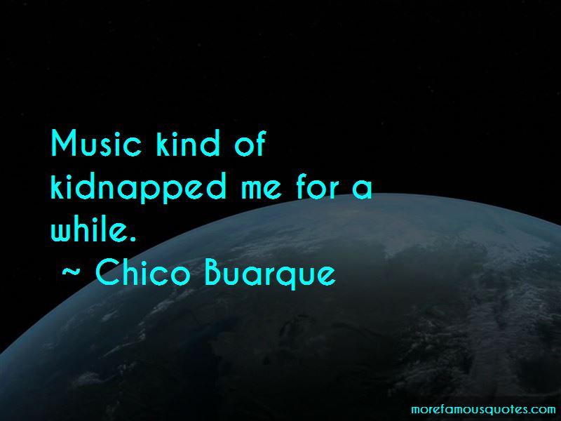 Chico Buarque Quotes Pictures 3