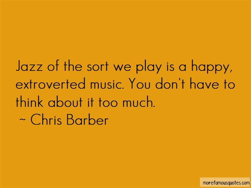 Chris Barber Quotes Pictures 3