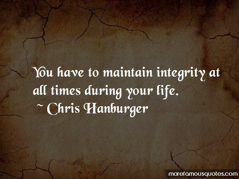 Chris Hanburger Quotes Pictures 4