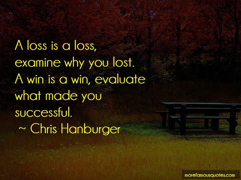 Chris Hanburger Quotes