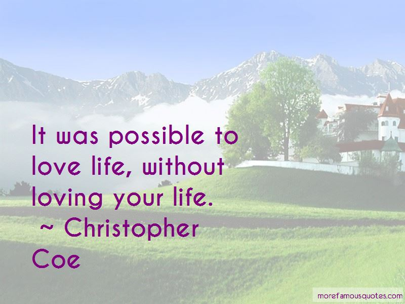 Christopher Coe Quotes