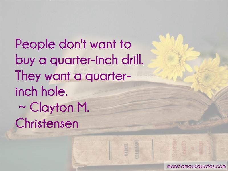 Clayton M. Christensen Quotes Pictures 3