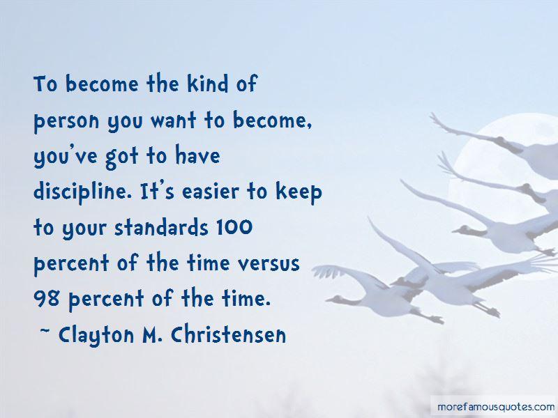 Clayton M. Christensen Quotes Pictures 4