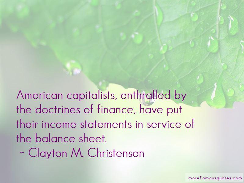 Clayton M. Christensen Quotes