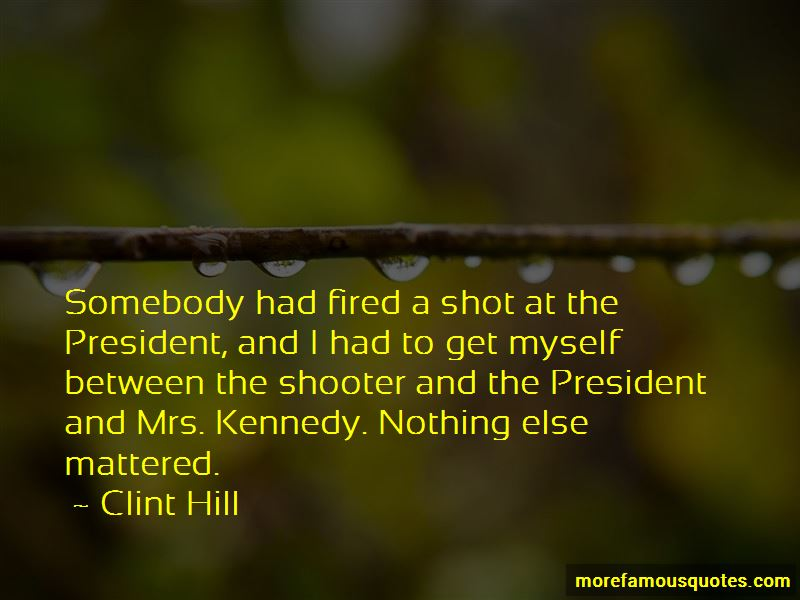 Clint Hill Quotes Pictures 2