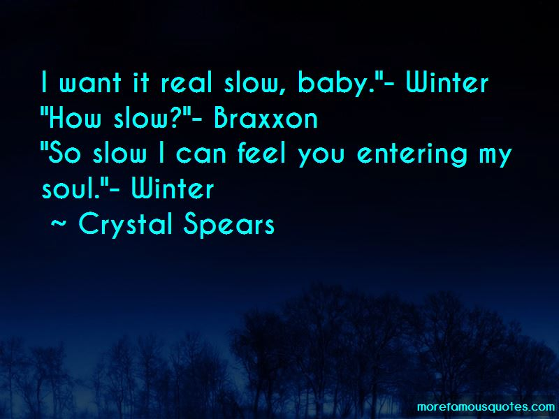 Crystal Spears Quotes Pictures 4