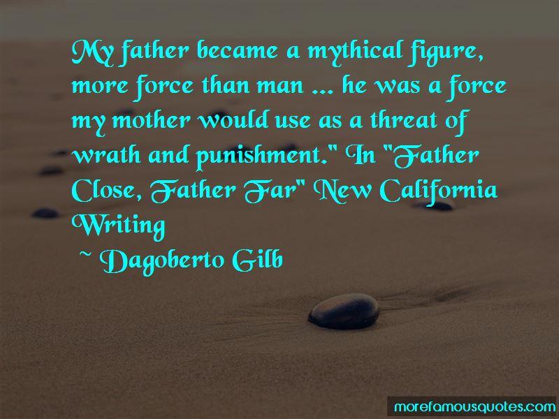 Dagoberto Gilb Quotes Pictures 3