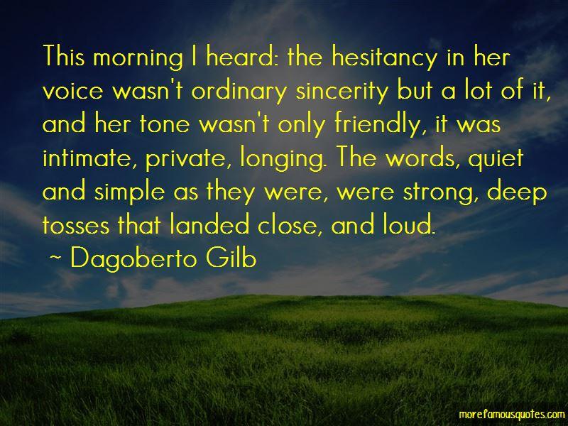 Dagoberto Gilb Quotes