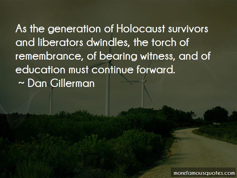 Dan Gillerman Quotes