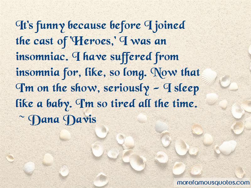 Dana Davis Quotes Pictures 3